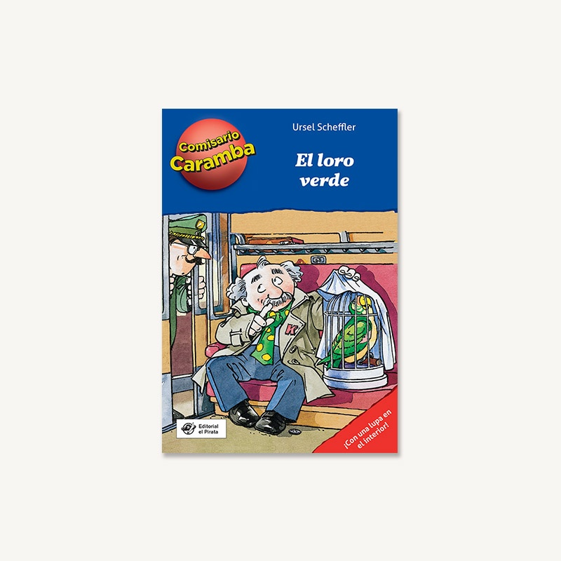 loro verde, comisario caramba, 8 años, libros detectives niños, misterio, detectives, libros divertidos,