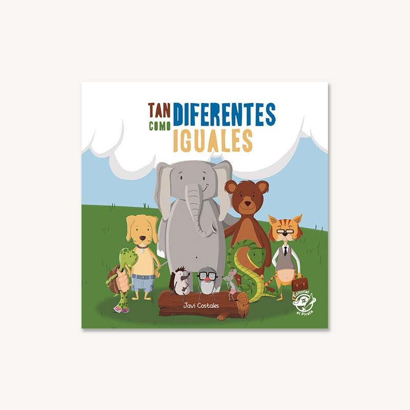 tan diferentes como iguales, cuentos bebés, libros bebés, diversidad, bullying, respeto, amor, valores,