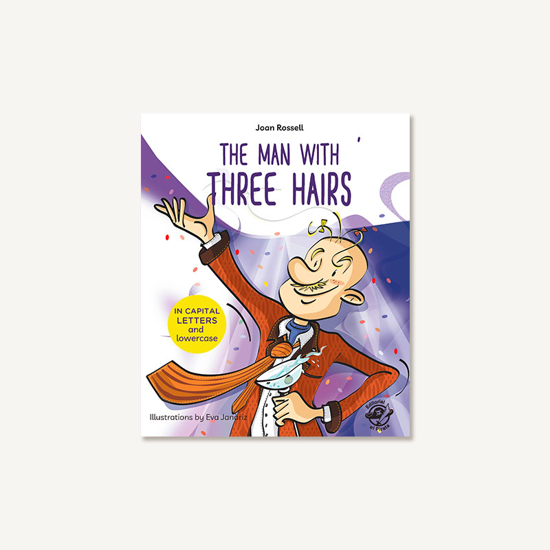 man with three hairs, children books, learn to read, capital letters, lower case, 5 year olds, kids books, self-esteem,